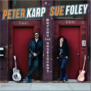 Peter Karp & Sue Foley